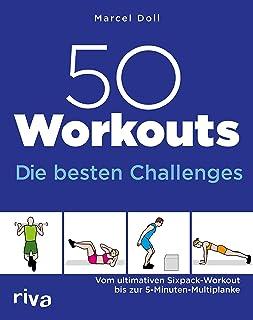 50 Workouts – Die besten Challenges: Vom ultimativen Sixpack-Workout bis zur 5-Minuten-Multiplanke (German Edition)
