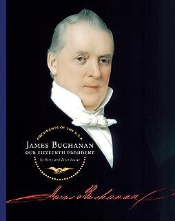 James Buchanan (Presidents of the U.S.A.) (English Edition)