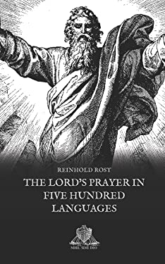 The Lord's prayer in five hundred languages (Nihil Sine Deo)