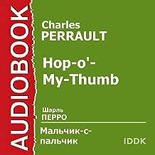 Hop-o'-My-Thumb [Russian Edition]