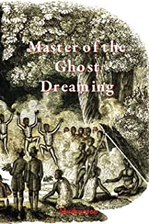 Master of the Ghost Dreaming