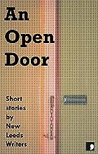 An Open Door: Short Stories by New Leeds Writers (Comma Short Story Course Book 12)