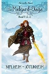 Die Midgard-Saga - Band 1 & 2: Sammelband Kindle Ausgabe
