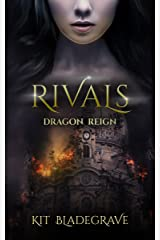 Rivals (Dragon Reign Book 1) Kindle Edition
