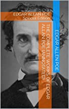 THE COMPLETE WORKS OF EDGAR ALLAN POE (Annotated): EDGAR ALLAN POE Special Edition