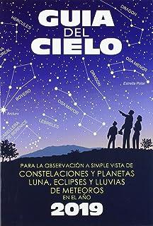 comprar comparacion Guía del cielo 2019: Para la observación a simple vista de constelaciones y planetas, luna, eclipses y lluvias de meteoros