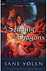 A Sending of Dragons: The Pit Dragon Chronicles, Volume Three Kindle Edition