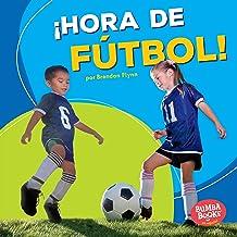 ¡Hora de fútbol! [Soccer Time!]