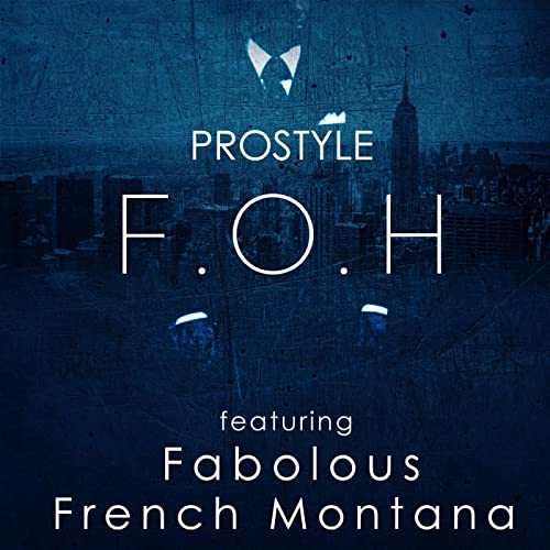 french montana and fabolous foh