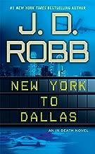 New York to Dallas (In Death, Book 33)