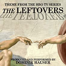 The Leftovers (Main Title from the Hbo TV Series)