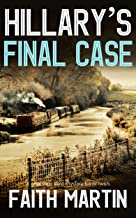 HILLARY'S FINAL CASE a gripping crime mystery full of twists (DI Hillary Greene Book 17)