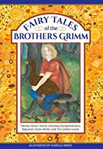 Fairy Tales of The Brothers Grimm: Twenty Classic Stories Including Rumpelstiltskin, Rapunzel, Snow White, and The Golden ...
