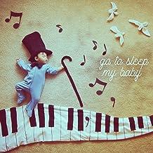 Go to Sleep My Baby (Piano Lullaby)