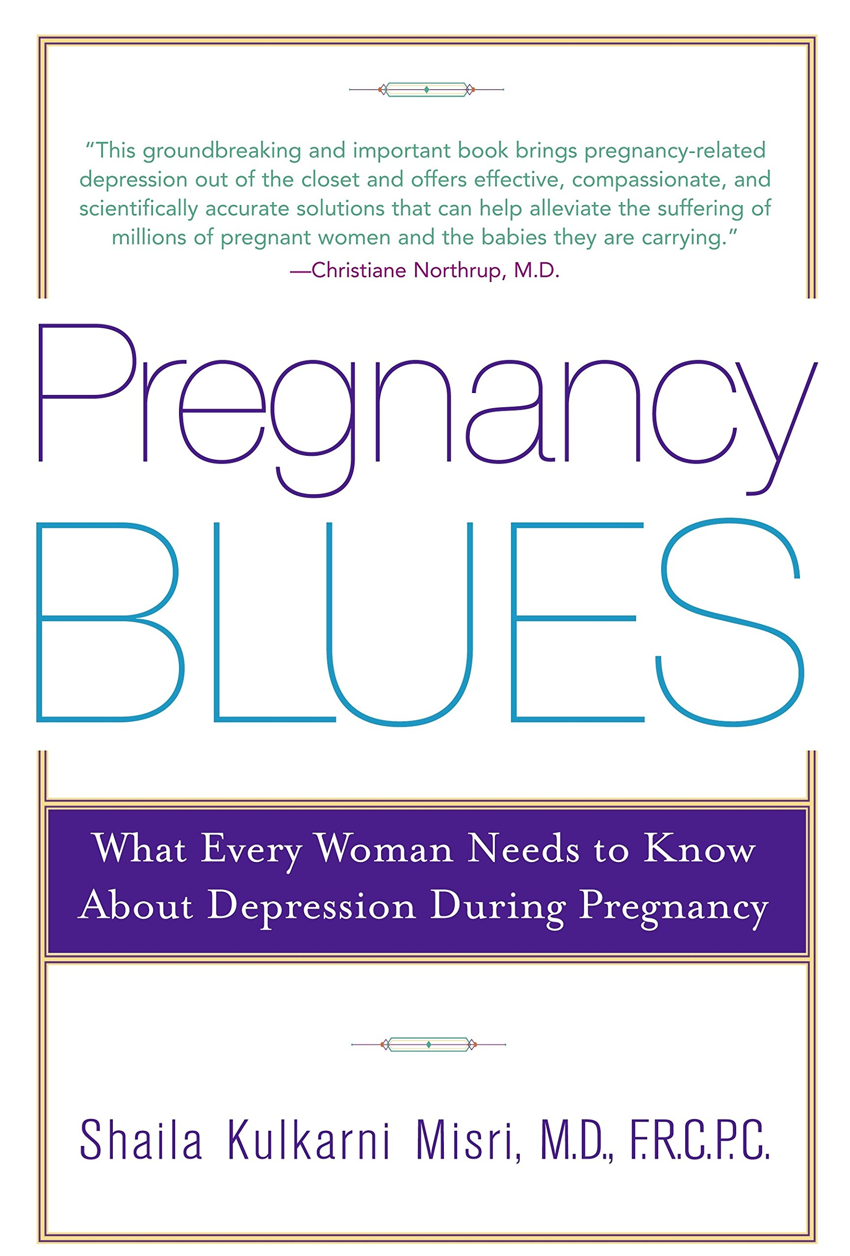Download Pregnancy Blues: What Every Woman Needs To Know About Depression During Pregnancy 