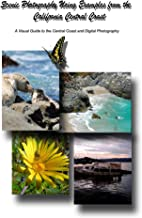 Scenic Photography Using Examples From The California Central Coast