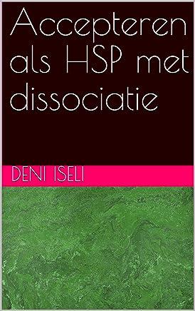 Accepteren als HSP met dissociatie