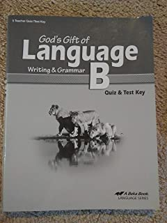 God's Gift of Language B: Writing and Grammar (quiz and test key)