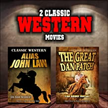 Classic Western Movie Double Bill: Alias John Law and The Great Dan Patch