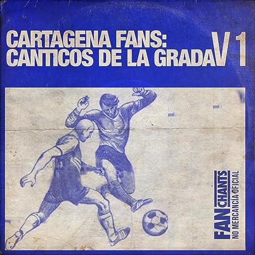 Vamos Cartagena de F.C. Cartagena FanChants en Amazon Music - Amazon.es