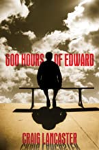600 Hours of Edward (English Edition)