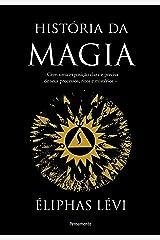 História Da Magia eBook Kindle
