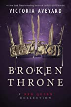 Download Book Broken Throne: A Red Queen Collection PDF