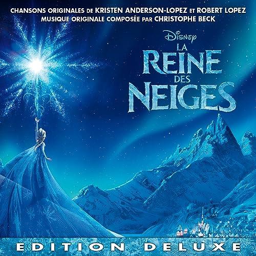 La Reine Des Neiges Bande Originale Française Du Film Edition Deluxe