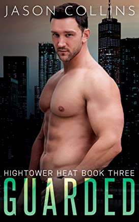 Guarded (Hightower Heat Book 3) (English Edition)