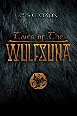 Tales of the Wulfsuna (Wolf Spear Saga Novellas) Paperback