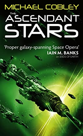 The Ascendant Stars: Book Three of Humanity's Fire (English Edition)