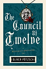 The Council of Twelve (US Edition) (A Hangman's Daughter Tale Book 7) Kindle Edition