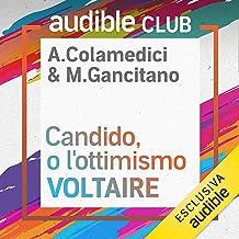 Candido, o l'ottimismo: Audible Club - Seconda stagione 11