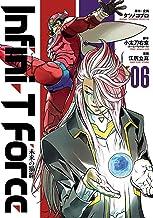 表紙: Infini-T Force 未来の描線(6) (ヒーローズコミックス) | 江尻立真