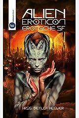 Alien Eroticon: Erotische SF Kindle Ausgabe