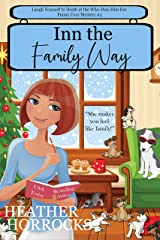 Inn the Family Way (Who-Dun-Him Inn Cozy Mystery #3) Kindle Edition