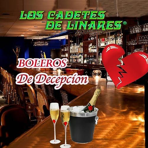 Boleros De Decepcion de Los Cadetes De Linares en Amazon ...