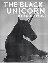The Black Unicorn: Journey to the Ranch (Black Unicorn Press Book 1)