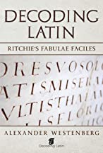 Decoding Latin: Ritchie's Fabulae Faciles