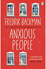 Anxious People: The No. 1 New York Times bestseller from the author of A Man Called Ove Kindle Edition
