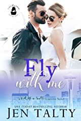 Fly With Me: A With Me in Seattle Universe Novel (Lady Boss Press Presents: With Me in Seattle Universe) Kindle Edition
