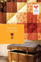 Maybelle in Stitches (Quilts of Love Series Book 16)