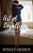 Art of Loyalty (A Stern Family Saga Book 4)