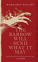 The Barrow Will Send What it May (Danielle Cain Book 2)
