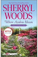 Where Azaleas Bloom (The Sweet Magnolias Book 10) Kindle Edition