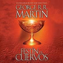 Festín de cuervos [A Feast for Crows]: Canción de hielo y fuego, Libro 4