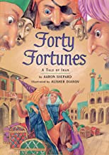 Forty Fortunes: A Tale of Iran