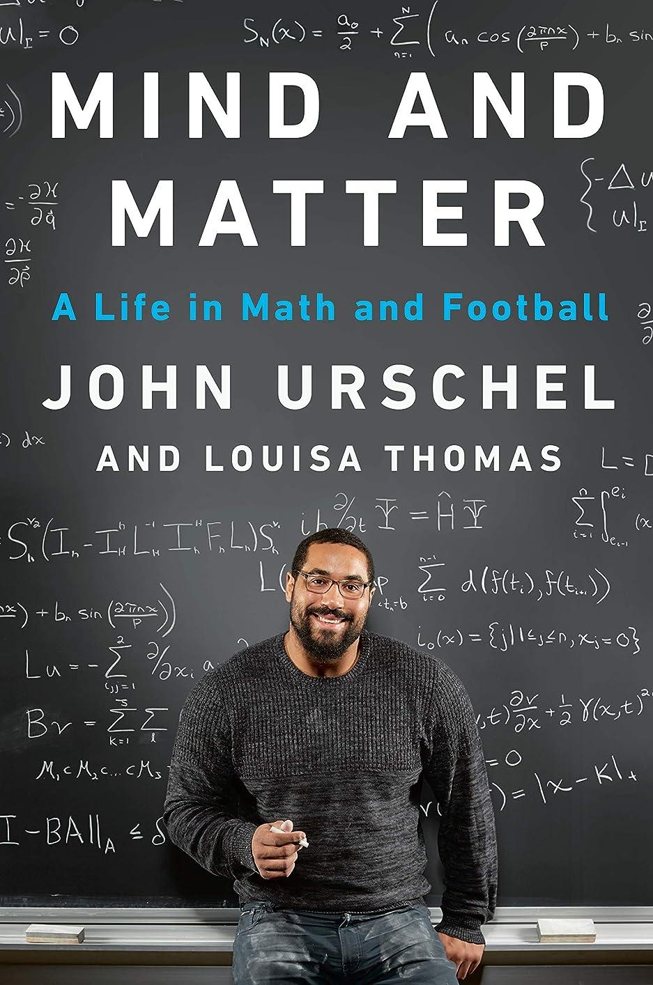 温度計お手伝いさん解明するMind and Matter: A Life in Math and Football (English Edition)