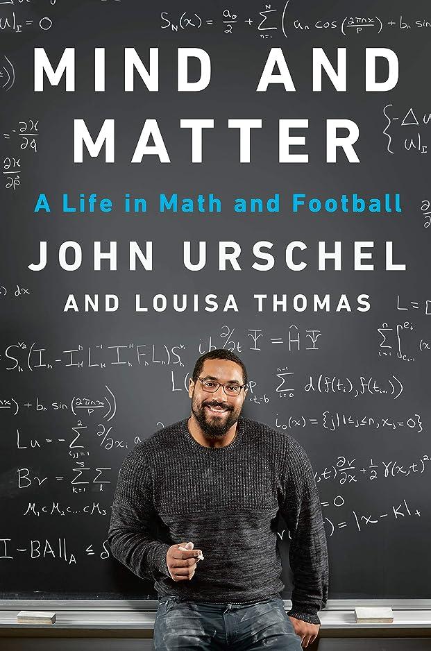欠点ウェブセットするMind and Matter: A Life in Math and Football (English Edition)