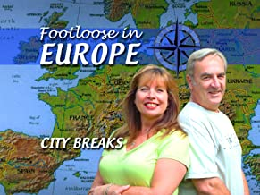 Footloose in Europe - City Breaks